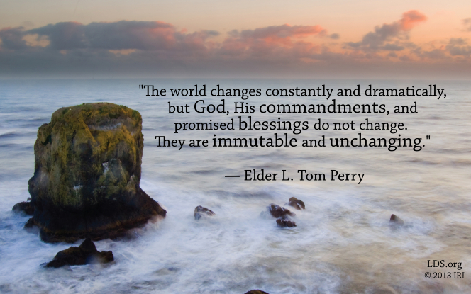 "An image of the ocean coupled with a quote by Elder L. Tom Perry: ""God, His commandments, and promised blessings do not change."""