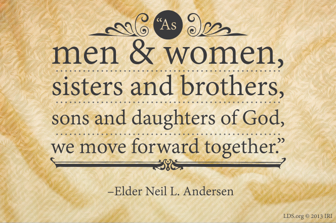 "A tan background with a quote by Elder Neil L. Andersen: ""As … sons and daughters of God, we move forward together."""