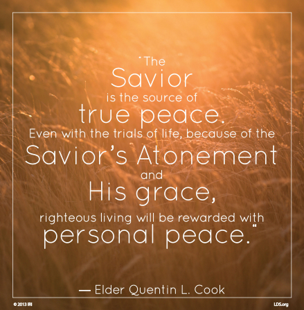 "An image of a field of wheat, coupled with a quote by Elder Quentin L. Cook: ""The Savior is the source of true peace."""