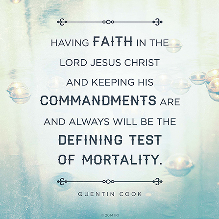 Defining Test Of Mortality Magnificent Lds Quotes On Faith