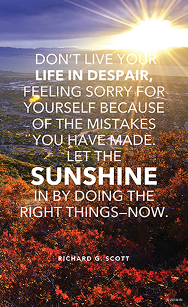 "An image of the sun setting combined with a quote by Elder Richard G. Scott: ""Don't live your life in despair … because of the mistakes you have made."""