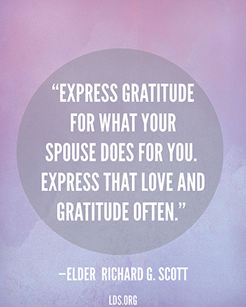 "A purple graphic with a quote by Elder Richard G. Scott: ""Express gratitude for what your spouse does for you."""