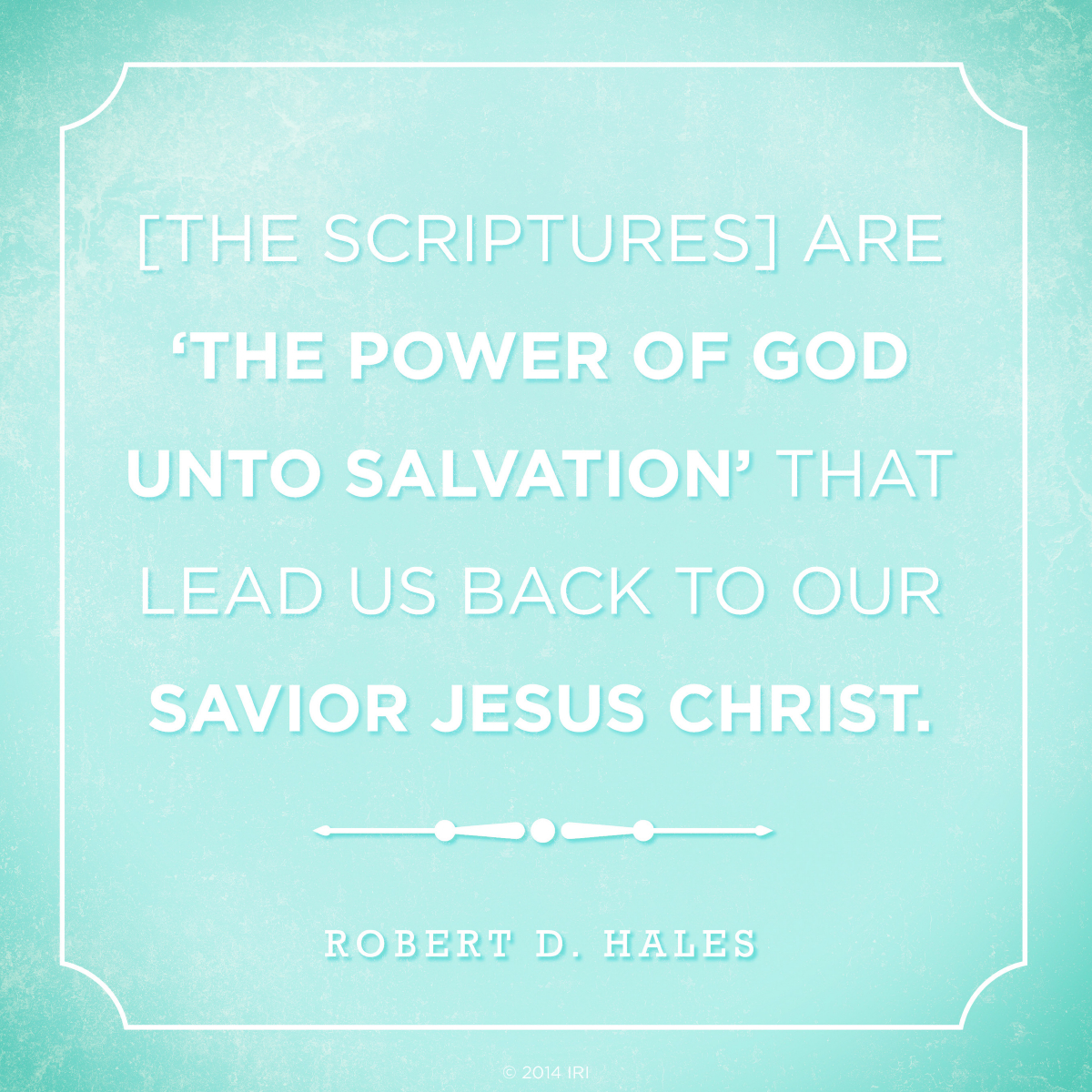 Quotes About The Power Of God: The Power Of God Unto Salvation