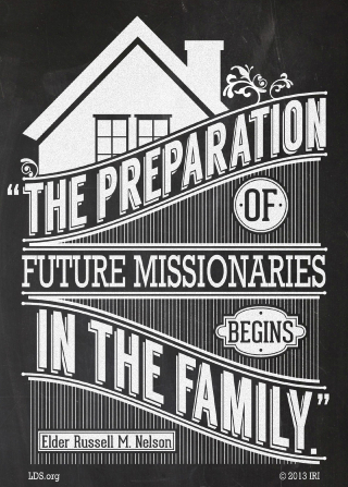 "A graphic of a house combined with a quote by President Russell M. Nelson: ""The preparation of future missionaries begins in the family."""