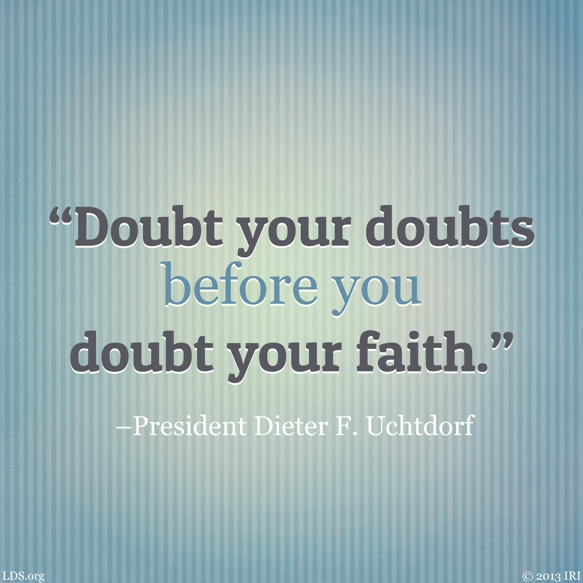 Lds Quotes On Faith Glamorous Faith Hope And Lovepicture Quotes