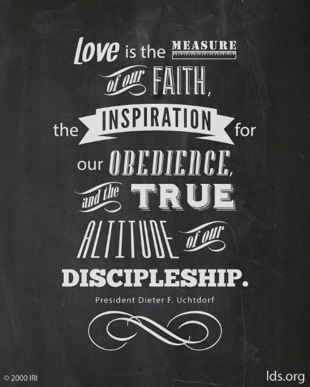 The Measure Of Love Simple Lds Quotes On Faith