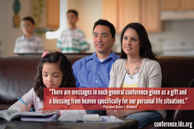 "An image of a family watching conference and a quote by President Dieter F. Uchtdorf: ""There are messages in each general conference … for our personal life situations."""
