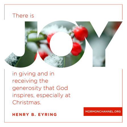 "An image of red berries covered in snow, coupled with a quote by President Henry B. Eyring: ""There is joy in giving."""