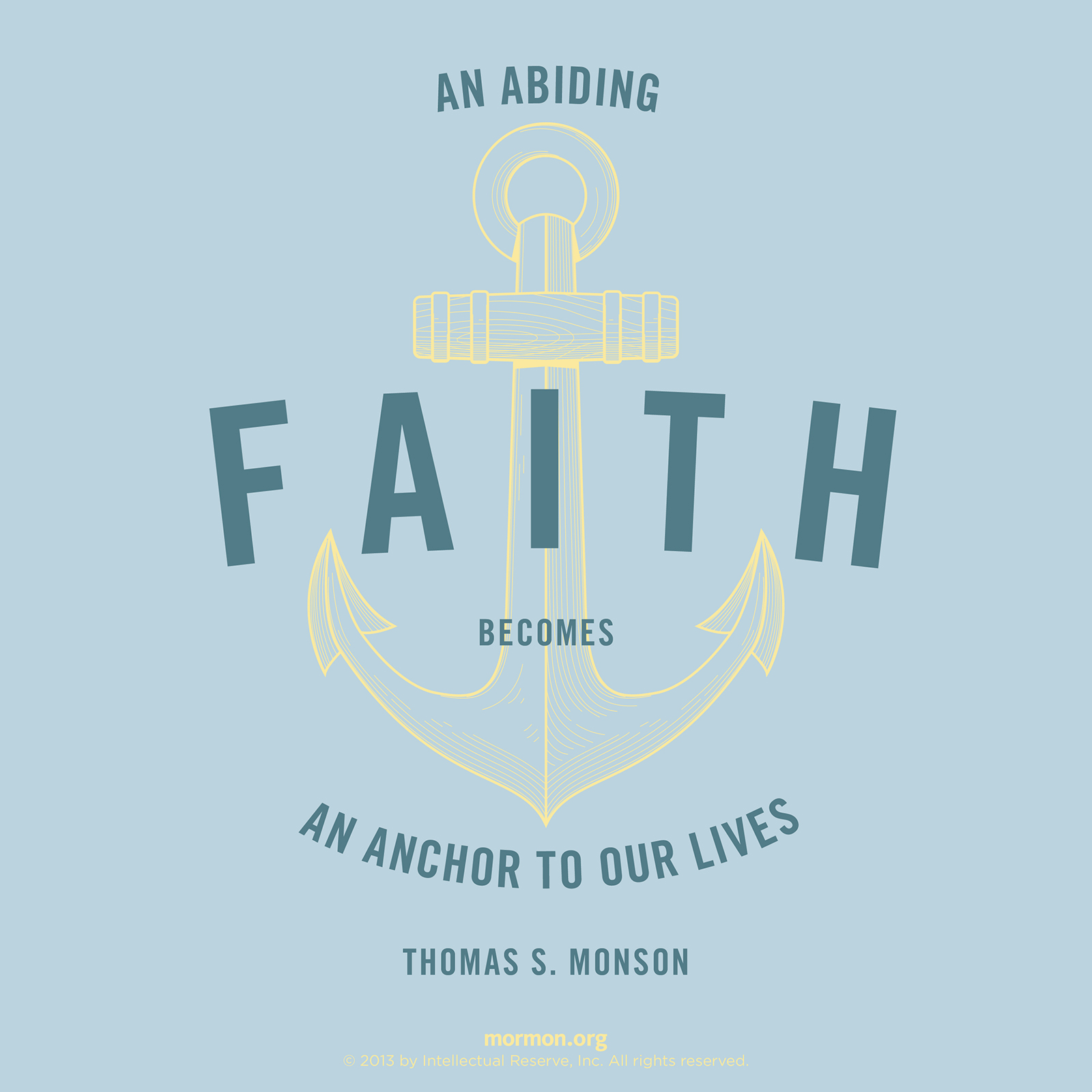 Lds Quotes On Faith Entrancing Faith Becomes An Anchor