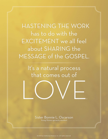 "A yellow textured background coupled with a quote by Sister Bonnie L. Oscarson: ""Hastening the work [is] a natural process that comes out of love."""