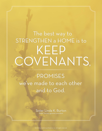"A yellow background with an image of flowers and a white text overlay quoting Sister Linda K. Burton: ""The best way to strengthen a home is to keep covenants."""