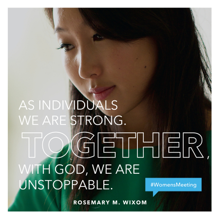 "An image of a young woman combined with a quote by Sister Rosemary M. Wixom: ""With God, we are unstoppable."""