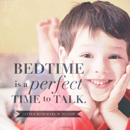 "An image of a small boy smiling, combined with a quote by Sister Rosemary M. Wixom: ""Bedtime is a perfect time to talk."""