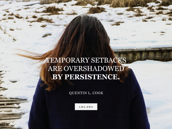 "An image of the back of a young woman's head, combined with a quote by Elder Quentin L. Cook: ""Temporary setbacks are overshadowed by persistence."""