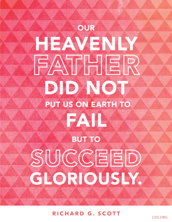 "A pink diamond-pattern graphic paired with a quote by Elder Richard G. Scott: ""Our Heavenly Father … put us on earth … to succeed gloriously."""