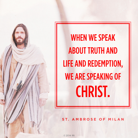 "An image of Christ combined with a quote by St. Ambrose of Milan: ""When we speak about truth … we are speaking of Christ."""