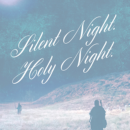"""An image of the shepherds looking at the Christmas star, combined with the words """"Silent night. Holy night."""""""
