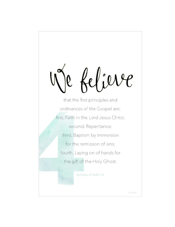 A white background with a large number 4 printed in green, paired with the words of Articles of Faith 1:4.