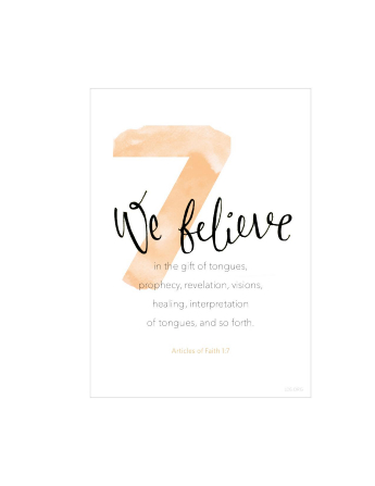A white background with a large number 7 printed in light orange, paired with the words of Articles of Faith 1:7.