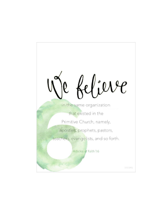 A white background with a large number 6 printed in light green, paired with the words of Articles of Faith 1:6.