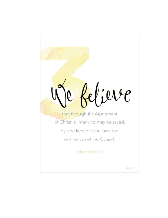 A white background with a large number 3 printed in yellow, paired with the words of Articles of Faith 1:3.