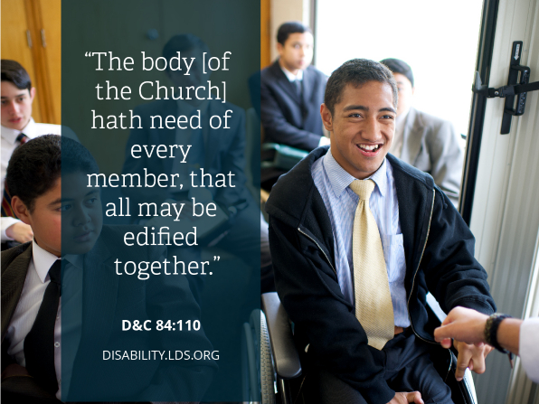 A photograph of a young man in a wheelchair sitting in a youth Sunday School meeting, paired with the words found in Doctrine and Covenants 84:110.