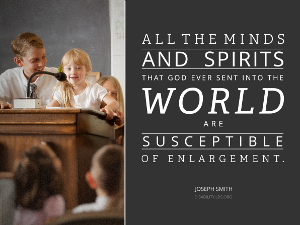 "A photograph of a boy helping a young girl give a talk in Primary, paired with a quote by Joseph Smith: ""All … minds and spirits … are susceptible of enlargement."""