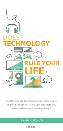 """Icons of headphones, smartphones, video gaming systems, etc. combined with the question ""Does technology rule your life?"" and a quote from Elder David A. Bednar. """