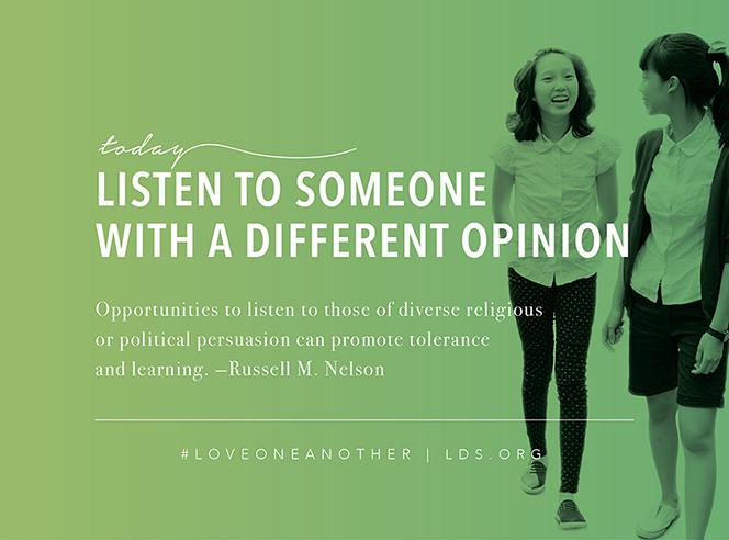 "An image of two girls walking, paired with a quote by President Russell M. Nelson: ""Opportunities to listen to those of diverse religious or political persuasion can promote tolerance."""