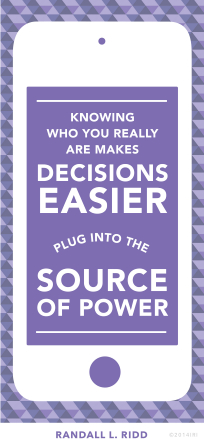 "A graphic of an iPhone with a quote by Brother Randall L. Ridd: ""Knowing who you really are makes decisions easier."""