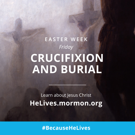 "A painting of Christ on the cross, paired with the words, ""Easter week, Friday: Crucifixion and burial."""