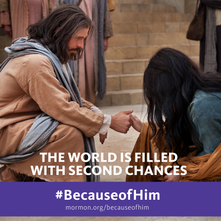 "An image of Christ helping a woman, combined with the words ""The world is filled with second chances."""