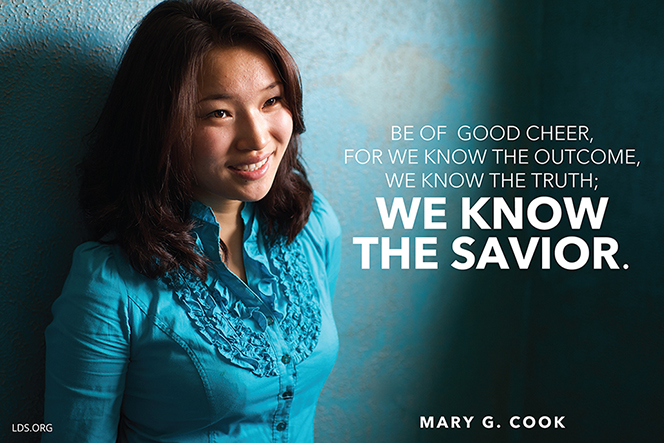 "A photograph of a young woman paired with a quote by Sister Mary G. Cook: ""Be of good cheer, for we know the outcome."""