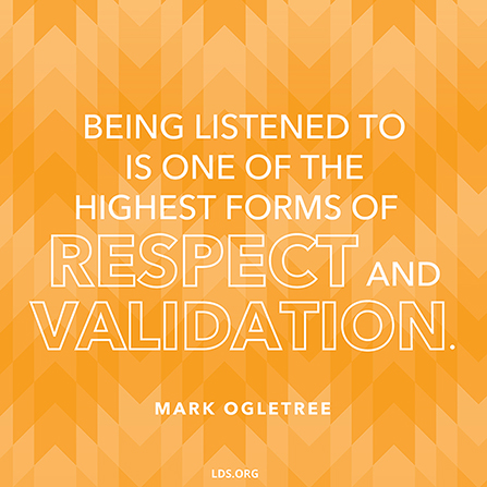 "A yellow and orange patterned graphic paired with a quote by Mark Ogletree: ""Being listened to is one of the highest forms of respect."""