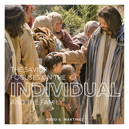 "A photograph of the Savior standing with children, paired with a quote by Elder Hugo E. Martinez: ""The Savior focuses on the individual."""