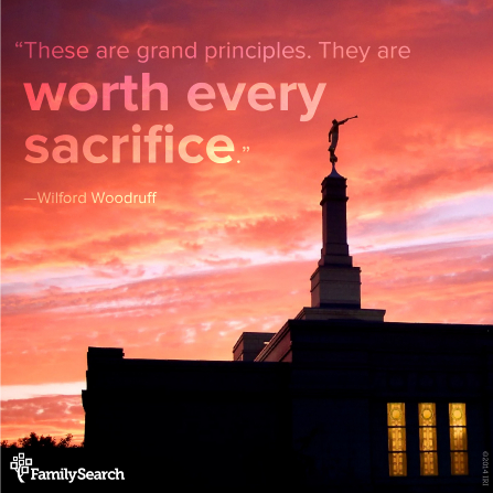 "A photograph of a temple at sunset, combined with a quote by President Wilford Woodruff: ""These are grand principles."""