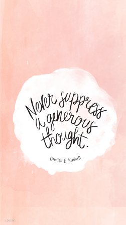 "A light pink background with a circular white shape and a quote from Camilla E. Kimball in the center: ""Never suppress a generous thought."""
