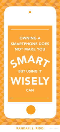 """A graphic of an iPhone combined with a quote by Brother Randall L. Ridd: """"Owning a smartphone does not make you smart."""""""