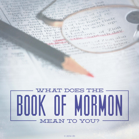 "A photograph of a red scripture marker lying on an open copy of the Book of Mormon, with the words ""What does the Book of Mormon mean to you?"""