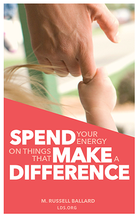 "An image of a child's hand holding an adult's finger, with a text overlay in pink and white quoting Elder M. Russell Ballard: ""Make a difference."""