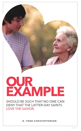"An image of a young man and an elderly woman, combined with a quote by Elder D. Todd Christofferson: ""Our example should be such that no one can deny that the Latter-day Saints love the Savior."""