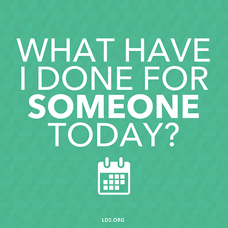 "A green background with a calendar graphic and a quote by President Thomas S. Monson: ""What have I done for someone today?"""