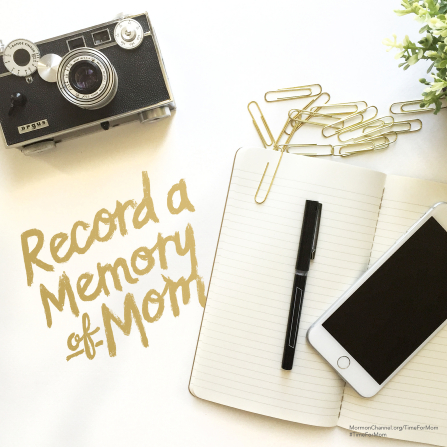 "A photograph of a camera and a journal, paired with the words ""Record a memory of Mom."""
