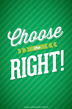 "A background striped in different shades of green, with the quote ""Choose the right!"""