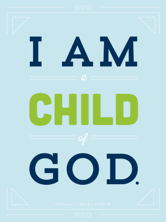 "A light blue background with white lines on the top and bottom, with the quote ""I am a child of God."""