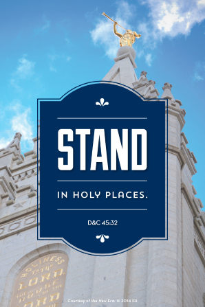 "A photo of the Salt Lake Temple spire with a blue sky and a quote from Doctrine and Covenants 45:32 in white text: ""Stand in holy places."""