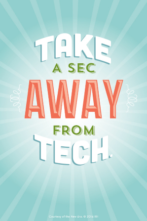 "A blue background with white lines and a quote in white, green, and orange text: ""Take a sec away from tech."""