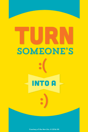"A yellow and blue background with a quote in orange and blue text: ""Turn someone's frown into a smile."""