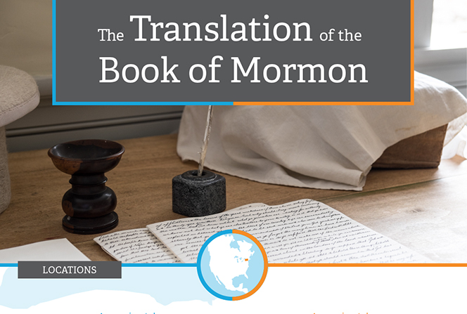 An infographic describing the translation of the Book of Mormon in Harmony, Pennsylvania, and Fayette, New York, and other information about the process.