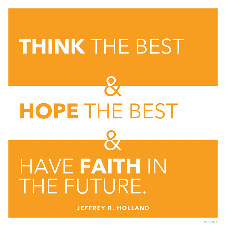 Elder Holland Good Things To Come Quote: Have Faith In The Future